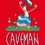 CAVEMAN auf Mallorca – die LETZTE Chance!